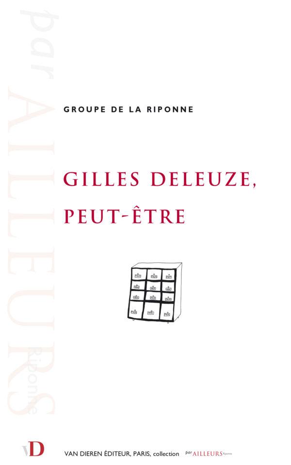 Gilles Deleuze, peut-être