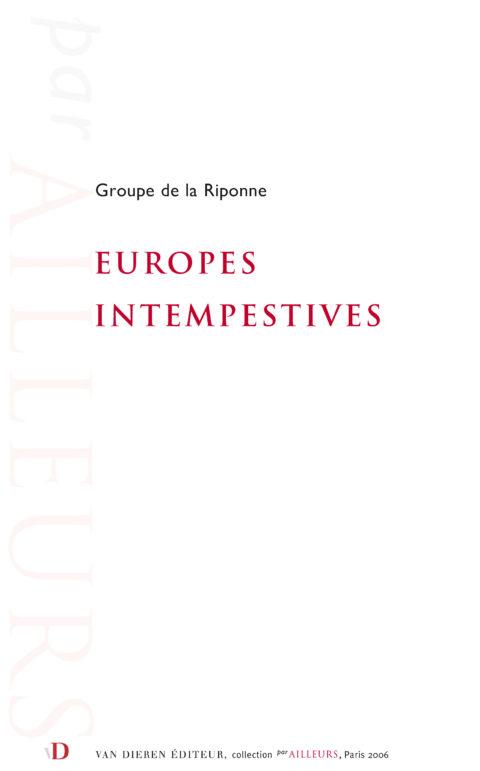 Europes intempestives