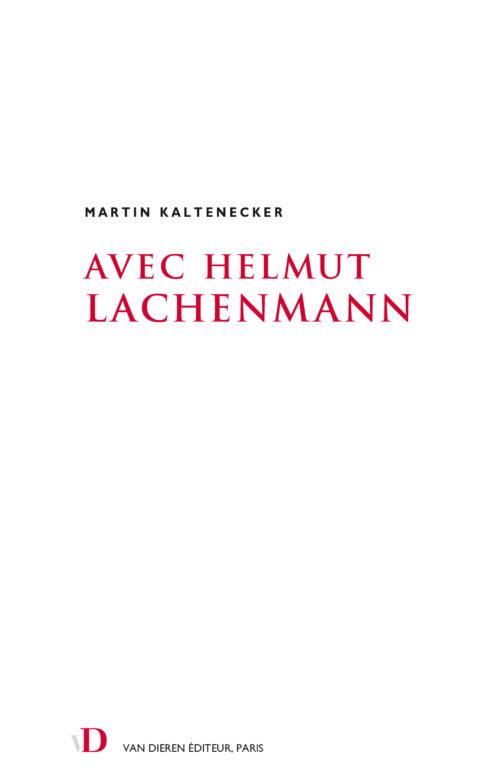 Avec Helmut Lachenmann