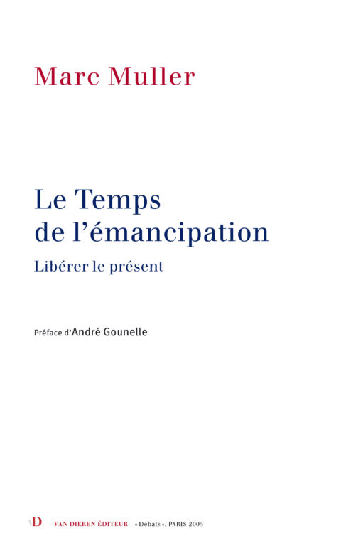 Le Temps de l'émancipation