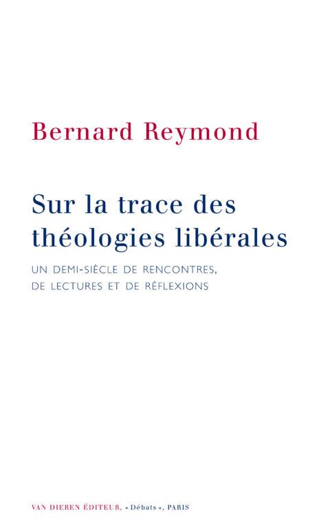 Sur la trace des théologies libérales
