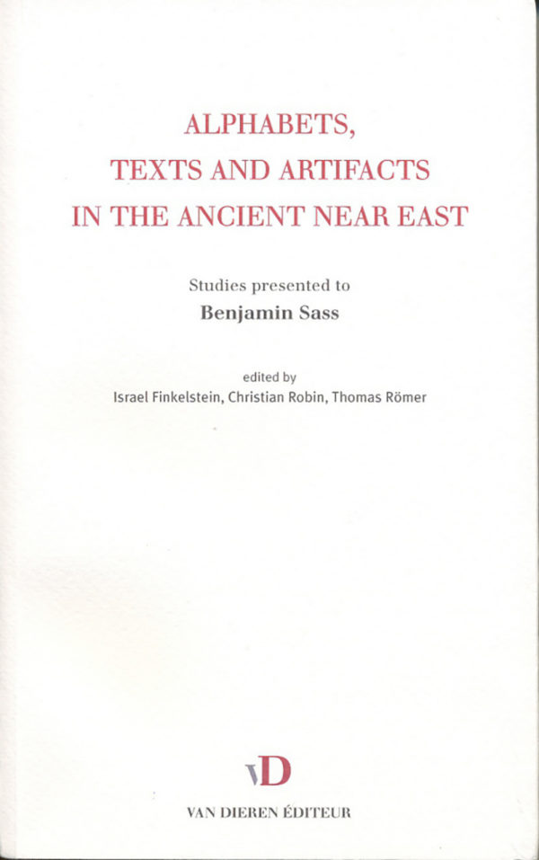 Alphabets, Texts and Artifacts in the Ancient near East