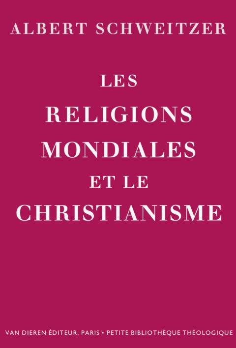 Les religions mondiales et le christianisme