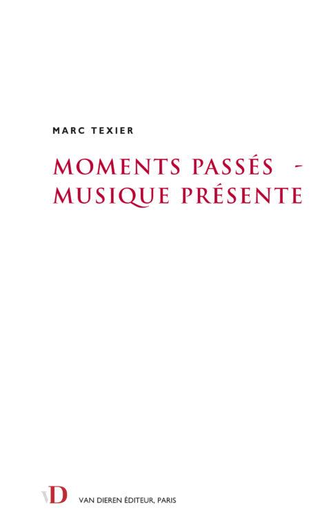 Moments passés – Musique présente