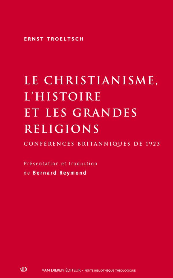 Le christianisme, l'histoire et les grandes religions