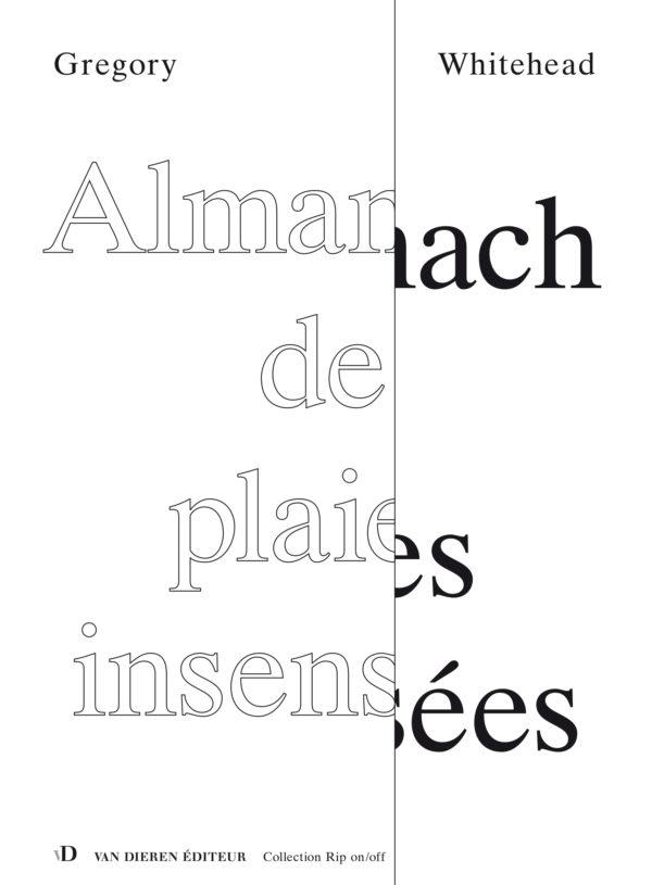 Almanach de plaies insensées