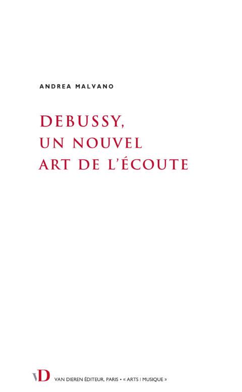 Debussy, un nouvel art de l'écoute
